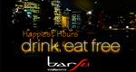 Happiest Hours . drink . eat free �����ҷ���ѧ��ԡ�ҹ��������
